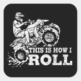 Detta är, hur jag rullar - ATV (allt Fyrkantigt Klistermärke