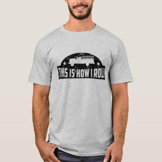 Detta är hur jag rullar avfyrar lastbilen t shirt