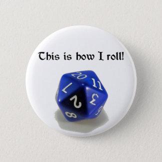 Detta är hur jag rullar (d20) standard knapp rund 5.7 cm