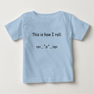 Detta är hur jag rullar: <o<...^o^...>o> t shirts