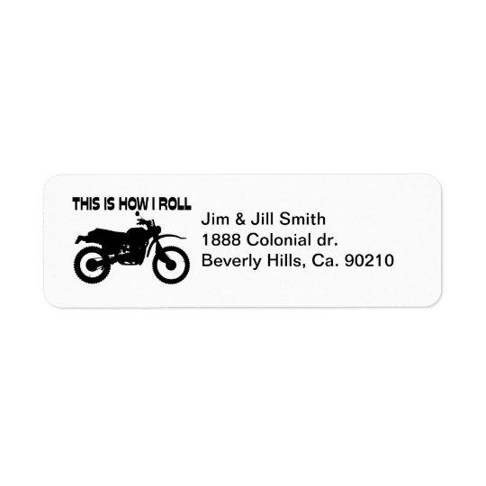 Detta är hur jag rullar smutscykeln returadress etikett