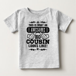 Detta är vilka enorma stora Looks för en kusin T-shirts