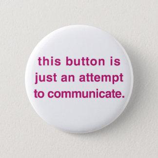 Detta knäppas är precis ett försök att meddela standard knapp rund 5.7 cm