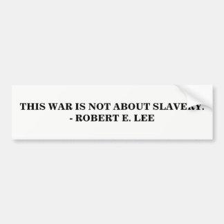 Detta krig är INTE om slaveri Bildekal