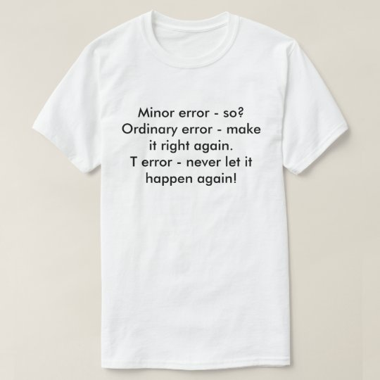 Differenet errors t-shirts