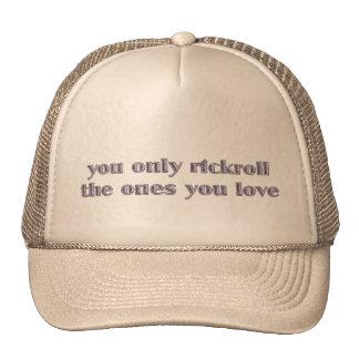 Dig endast Rickroll de som du älskar Trucker Kepsar