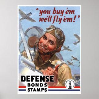 Dig köp dem ska vi flugan dem -- Affisch WW2 --