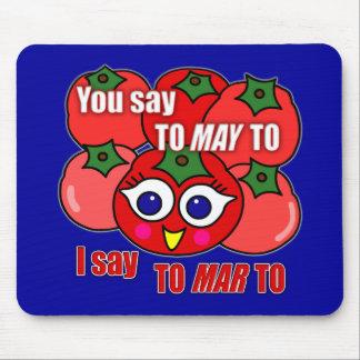 Dig något att säga Till-maj-till, I-något att säga Mus Mattor