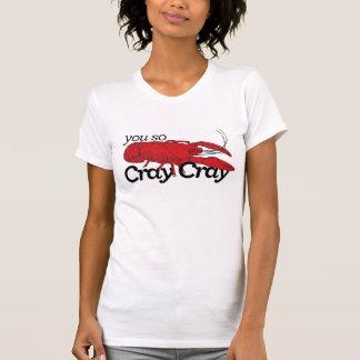 Dig så Cray Cray kräftaskjorta Tröjor