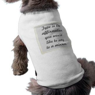 Din bekräftelse på en skjorta för husdjurströja