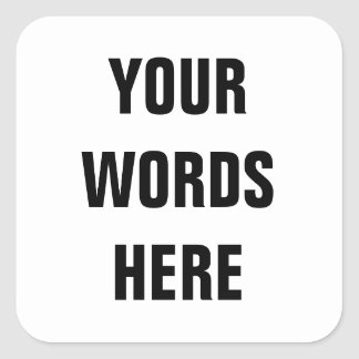 Din egna skräddarsy ord fyrkantigt klistermärke