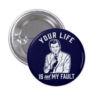 Ditt liv är inte mitt kritiserar knäppas mini knapp rund 3.2 cm