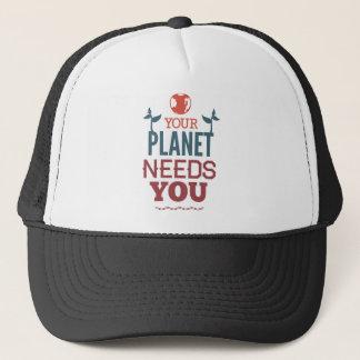 Ditt planet behöver dig truckerkeps