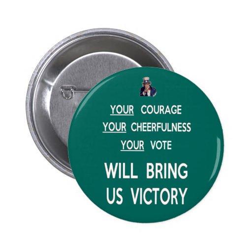 Ditt rösta ska kommer med oss seger knapp med nål