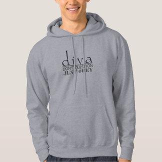 Diva: Ifrågasätta inte Sweatshirt Med Luva