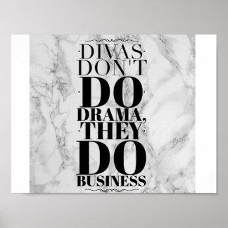 Divas gör inte drama, dem gör affärstrycket poster