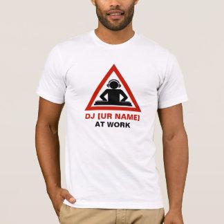 DJ på arbete skräddarsy ditt namn T-shirts