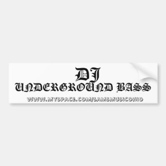 DJ   www.myspace.com/samsmusicohio, UNDERGRO… Bildekal