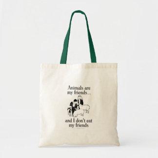 Djur är min vänner. .and som jag inte äter min tygkasse