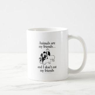 Djur är min vänner. .and som jag inte äter min vän kaffe muggar