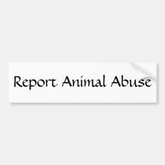 Djurt missbruk för rapport bildekal
