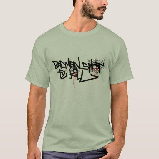 """""""Döda för Badman forfe """", T Shirts"""