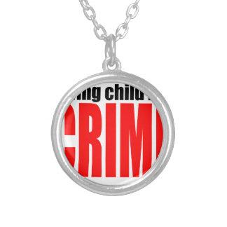 Dödad dödande childre för SAVINGCHILDISACRIME Silverpläterat Halsband