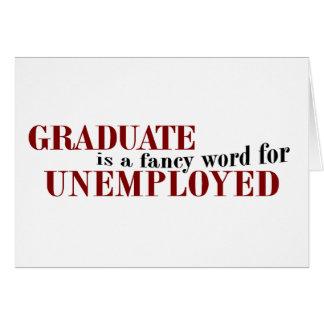 Doktorand- finare för arbetslös hälsningskort