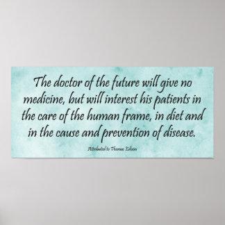 Doktorn av framtiden - Edison citationsteckentryck Poster