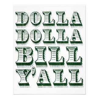 Dollar för Dolla Dolla räkningYall kontant pengar Flygblad