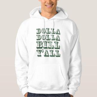 Dollar för Dolla Dolla räkningYall kontant pengar Tröja Med Luva