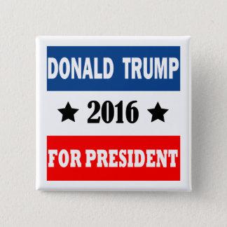 Donald Trump för presidenten 2016 Standard Kanpp Fyrkantig 5.1 Cm