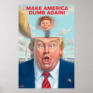 """Donald Trump """"gör Amerika dum igen"""" att poster"""