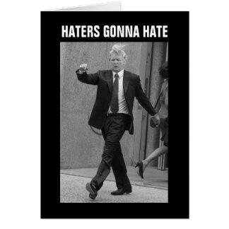 Donald Trump Haters som går att hata Hälsningskort