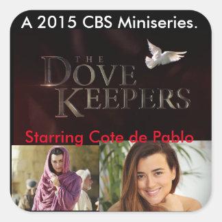 Dovekeepers-Coten de Pablo Fyrkantigt Klistermärke