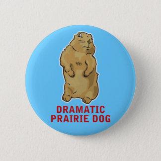 Dramatisk präriehund standard knapp rund 5.7 cm