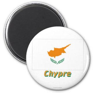 Drapeau Chypre avec le nom en français Magnet