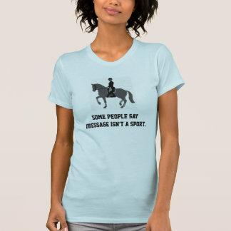 Dressageidrottsman T Shirts