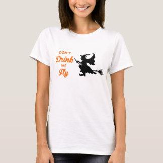 Dricka inte och flyga den Halloween t-skjortan T-shirt
