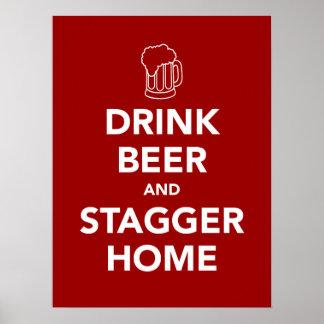 Dricka öl och vackla hem poster