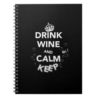 Drinkvin och lugna behålla (vit) anteckningsbok