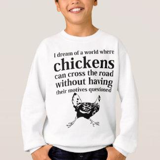 Dröm av en värld var hönor kan korsa vägen t-shirt