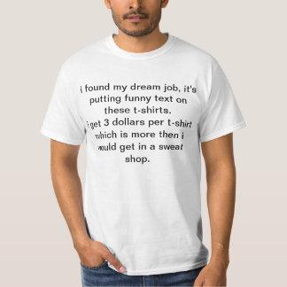 dröm- jobb t-shirt
