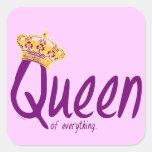 Drottning av allt [klistermärkear] fyrkantigt klistermärke