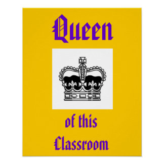 drottning av detta klassrum poster