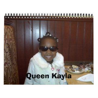 Drottning Kayla och familj Kalender