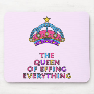 Drottningen av Effing allt Mousepad Musmattor