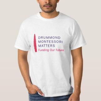 Drummond Montessori betyder t-skjortan Tee Shirts
