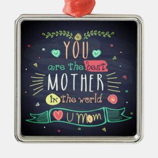 Du är den bäst modern i den hela världen julgransprydnad metall