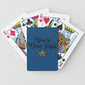 Du är den härliga Teaälskare Spelkort